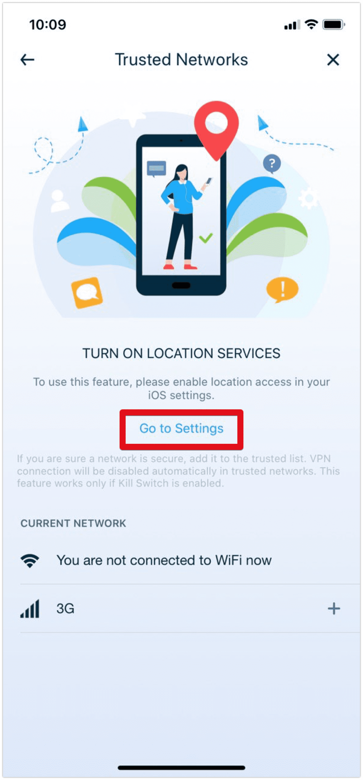 Turn on Location Services to use the Trusted Networks feature